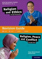 Gcse Religious Studies For Edexcel B (9-1): Religion And Ethics Through Christianity And Religion, Peace And Conflict Through Islam Revision Guide - Power, Harriet; Ahmedi, Waqar Ahmad - ISBN: 9780198432562