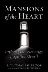 Mansions Of The Heart - Thomas, Ashbrook, R.; Peterson, Eugene H. - ISBN: 9781506454856