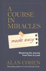 Course In Miracles Made Easy - Cohen, Alan - ISBN: 9781781806319