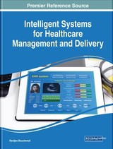 Intelligent Systems For Healthcare Management And Delivery - Bouchemal, Nardjes (EDT) - ISBN: 9781522570714