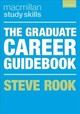 Graduate Career Guidebook - Rook, Steven - ISBN: 9781352005165