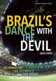 Brazil's Dance With The Devil (updated Olympics Edition) - Zirin, Dave - ISBN: 9781608465897