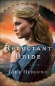 A Reluctant Bride - Hedlund, Jody - ISBN: 9780764232954