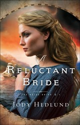 Reluctant Bride - Hedlund, Jody - ISBN: 9780764232954