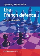 Opening Repertoire: The French Defence - Lakdawala, Cyrus - ISBN: 9781781945070