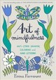 Art Of Mindfulness - Farrarons, Emma - ISBN: 9780752265940