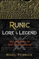 Runic Lore And Legend - Pennick, Nigel - ISBN: 9781620557563