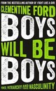 Boys Will Be Boys - Ford, Clementine - ISBN: 9781786076632