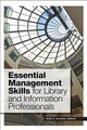 Essential Management Skills For Library And Information Professionals - Wilkins-jordan, Mary E. - ISBN: 9780838914977