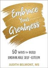 Embrace Your Greatness - Belmont, Judith - ISBN: 9781684032204