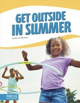 Get Outside In Summer - Hinman, Bonnie - ISBN: 9781641853910