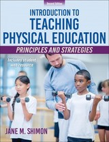 Introduction To Teaching Physical Education - Shimon, Jane M. - ISBN: 9781492566397