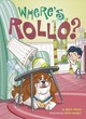 Where's Rollo? - Duncan, Reed - ISBN: 9781524792466
