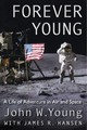 Forever Young - Young, John W./ Hansen, James R. (CON)/ Collins, Michael (FRW) - ISBN: 9780813066042