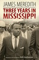 Three Years In Mississippi - Meredith, James - ISBN: 9781496821065