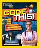 Code This! - National Geographic Kids; Szymanski, Jennifer - ISBN: 9781426334436