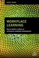 Workplace Learning - Paine, Nigel - ISBN: 9780749482244