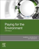 Buying and Selling the Environment - Bennett, Jeff; Scheufele, Gabriela - ISBN: 9780128166963