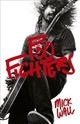 Foo Fighters - Wall, Mick - ISBN: 9781409118411