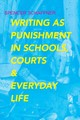 Writing As Punishment In Schools, Courts, And Everyday Life - Schaffner, Spencer - ISBN: 9780817320225