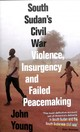 South Sudan's Civil War - Young, John - ISBN: 9781786993748