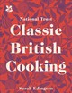 Classic British Cooking - Edington, Sarah - ISBN: 9781911358237