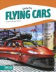 Let's Fly: Flying Cars - Hinote Lanier, Wendy - ISBN: 9781641853965