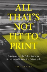 All That's Not Fit To Print - Affelt, Amy - ISBN: 9781789733648