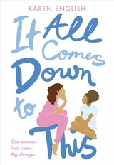 It All Comes Down To This - Karen English, English - ISBN: 9780358098539
