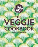 Higgidy - The Veggie Cookbook - Stephens, Camilla - ISBN: 9781784724924