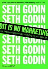 Dit is nu marketing - Seth  Godin - ISBN: 9789462763159
