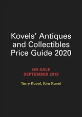 Kovels' Antiques And Collectibles Price Guide 2020 - Kovel, Kim; Kovel, Terry - ISBN: 9780762468560