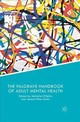 Palgrave Handbook Of Adult Mental Health - O'reilly, Michelle (EDT)/ Lester, Jessica Nina (EDT) - ISBN: 9781349697892