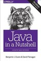 Java In A Nutshell 7e - Flanagan, David; Evans, Ben - ISBN: 9781492037255