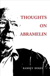 Thoughts On Abramelin - Dukes, Ramsey - ISBN: 9780904311457