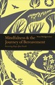 Mindfulness & The Journey Of Bereavement - Bridgewater, Peter - ISBN: 9781782409335