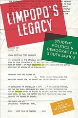 Limpopo's Legacy - Student Politics & Democracy In  South Africa - Heffernan, Anne - ISBN: 9781847012173