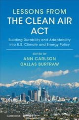 Lessons From The Clean Air Act - Carlson, Ann (EDT)/ Burtraw, Dallas (EDT) - ISBN: 9781108421522