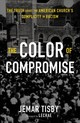 Color Of Compromise - Tisby, Jemar - ISBN: 9780310597261
