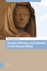 Gender, Memory, and Identity in the Roman World - ISBN: 9789048540099