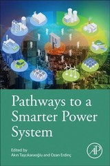 Pathways to a Smarter Power System - ISBN: 9780081025925