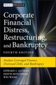 Corporate Financial Distress, Restructuring, And Bankruptcy - Wang, Wei; Hotchkiss, Edith; Altman, Edward I. - ISBN: 9781119481805