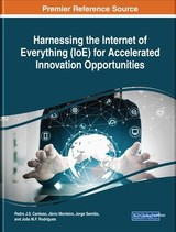 Harnessing The Internet Of Everything (ioe) For Accelerated Innovation Opportunities - Cardoso, Pedro J. S. (EDT)/ Monteiro, Jânio (EDT)/ Semião, Jorge (EDT)/ Rodrigues, João M. F. (EDT) - ISBN: 9781522573326