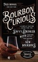 Bourbon Curious - Minnick, Fred - ISBN: 9780760364901