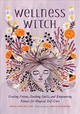 Wellness Witch - Van De Car, Nikki - ISBN: 9780762467341