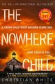 Nowhere Child - White, Christian - ISBN: 9780008276560