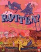 Rotten! Vultures, Beetles, Slime And Nature's Other Decomposers - Sanchez, Anita - ISBN: 9781328841650
