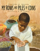 My Rows And Piles Of Coins - Mollel, Tololwa M. - ISBN: 9780358124474