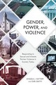 Gender, Power, And Violence - Hattery, Angela J.; Smith, Earl - ISBN: 9781538118177