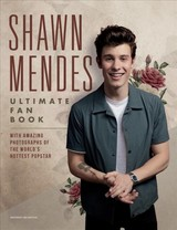 Shawn Mendes: The Ultimate Fan Book - Croft, Malcolm - ISBN: 9781787392069